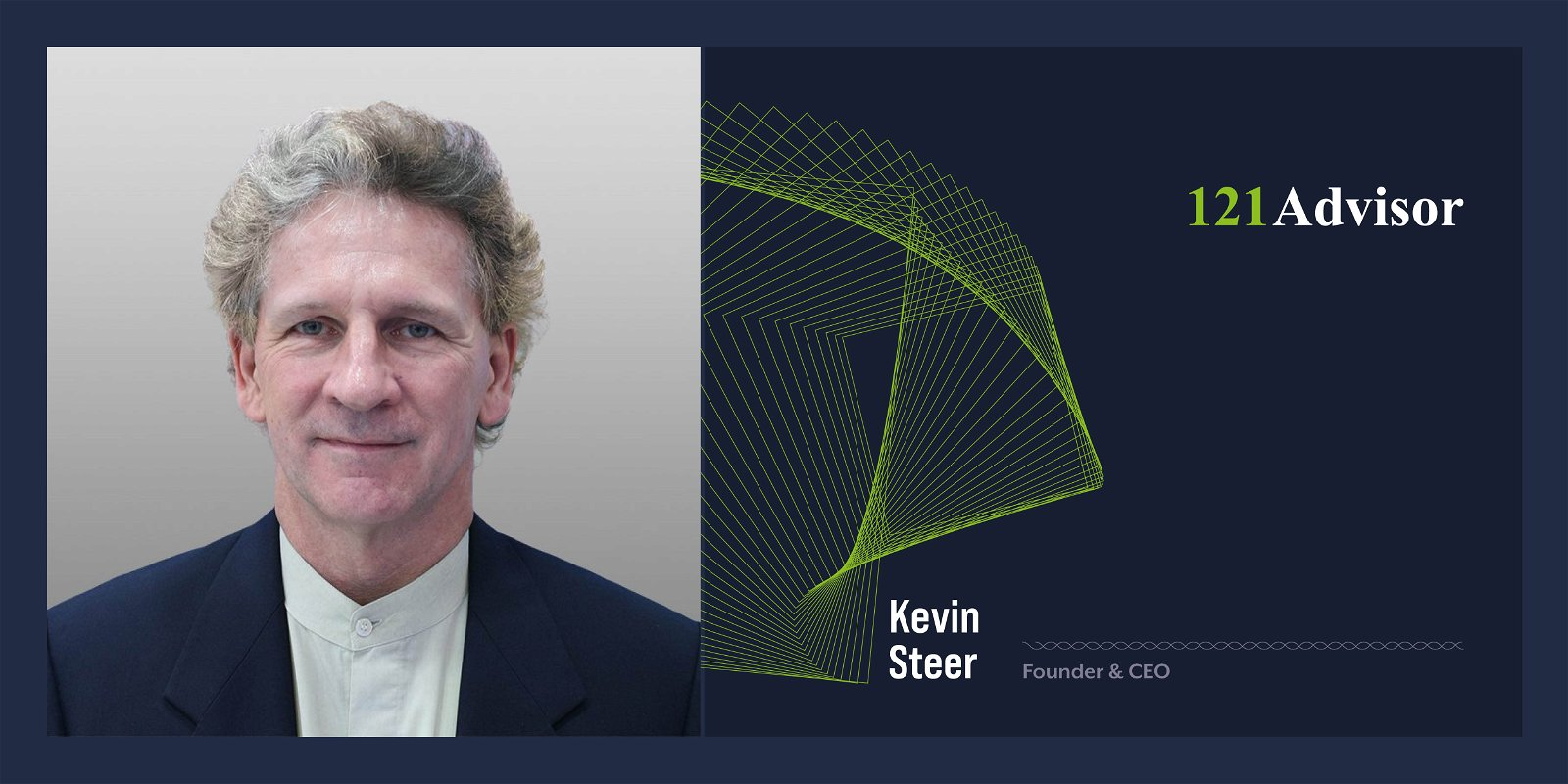 121Advisor Kevin Steer Fintech Disruptive technologies Industrywired
